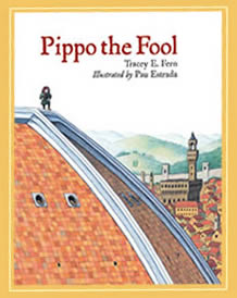 Pippo the Fool by Tracey Fern